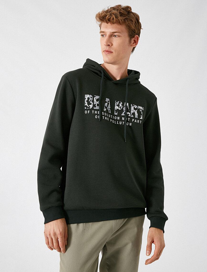 Kapüşonlu Uzun Kollu Yazılı Baskılı Sweatshirt